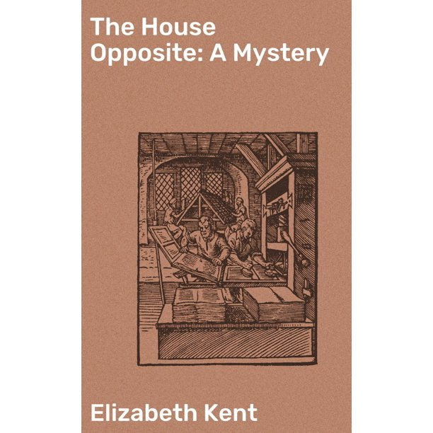 The House Opposite: A Mystery - eBook