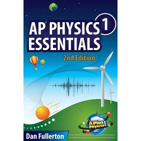 AP Physics 1 Essentials : An Aplusphysics Guide