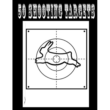 50 Shooting Targets 8.5 X 11 - Silhouette, Target or Bullseye: Great for All Firearms, Rifles, Pistols, Airsoft, BB & Pellet Guns (Silhouette Pistol Targets)