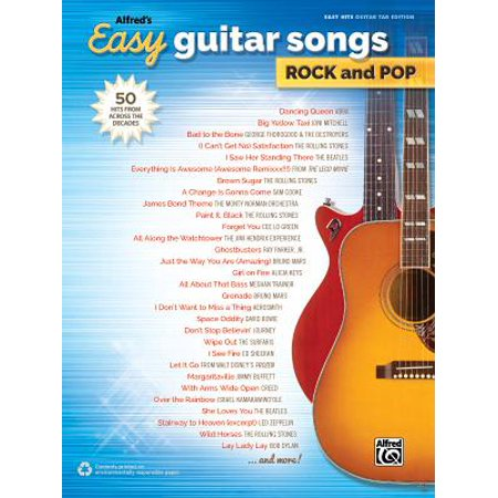 Alfred's Easy Guitar Songs -- Rock & Pop : 50 Hits from Across the (Hit Me With Your Best Shot Guitar Tab)