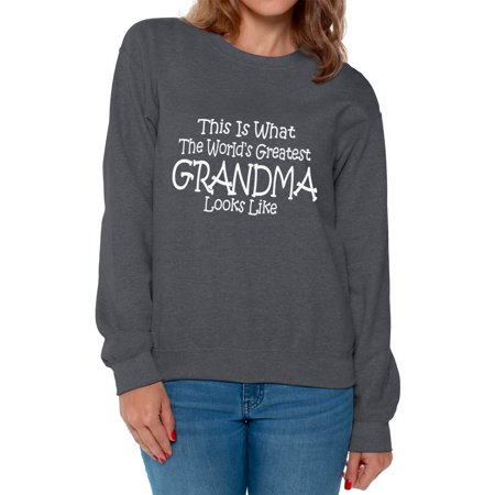 Awkward Styles Women's This Is What World's Greatest Grandma Looks Like Graphic Sweatshirt Tops Mother's Day