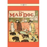 An Elegy on the Death of a Mad Dog - Illustrated by Randolph Caldecott - eBook