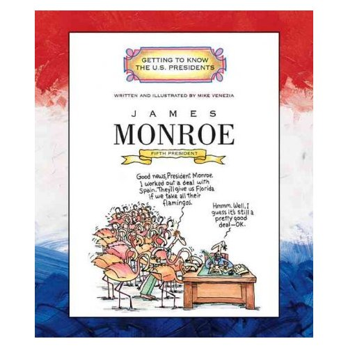 James Monroe: Fifth President, 1817-1825