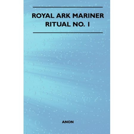 Royal Ark Mariner - Ritual No  1 - eBook