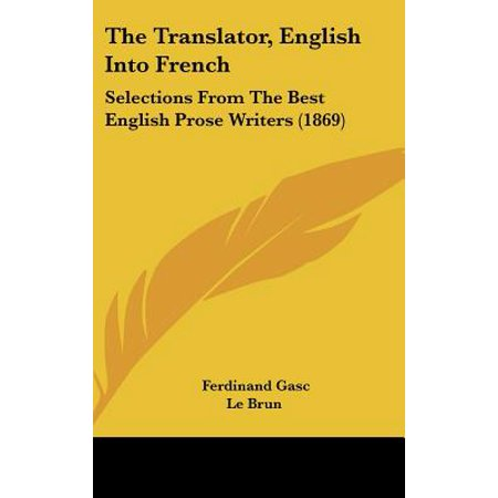 The Translator, English Into French: Selections from the Best English Prose Writers