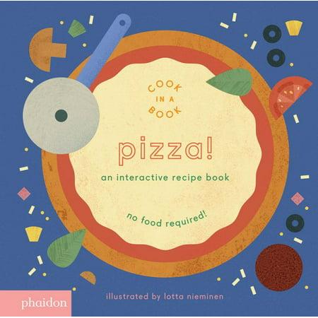 Pizza An Interactive Recipe Book (Board Book)