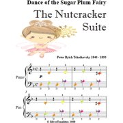 Dance of the Sugar Plum Fairy the Nutcracker Suite Easy Piano Sheet Music with Colored Notes - eBook