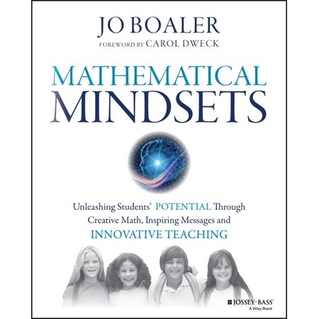 Mathematical Mindsets: Unleashing Students' Potential Through Creative Math, Inspiring Messages and Innovative Teaching (Paperback) Creative Teaching Maps