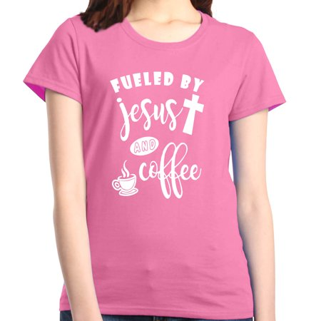 Shop4Ever Women's Fueled By Jesus & Coffee Funny Graphic