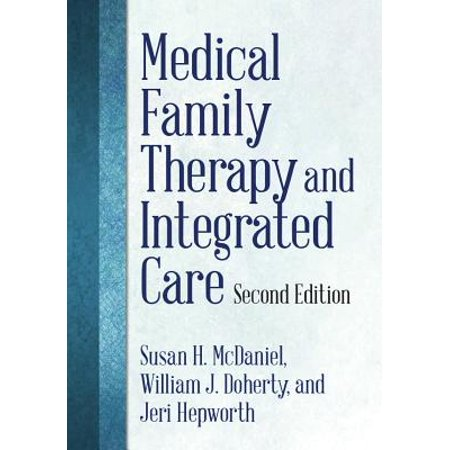 Medical Family Therapy and Integrated Care ()