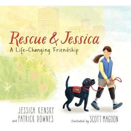 Life And Rescue (Rescue and Jessica: A Life-Changing Friendship)
