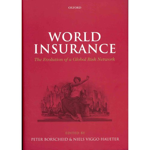 World Insurance: The Evolution of a Global Risk Network