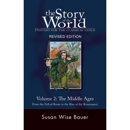History Of Halloween For Middle School (The Story of the World: History for the Classical Child : The Middle Ages: From the Fall of Rome to the Rise of the)
