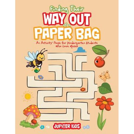 Finding Their Way Out of a Paper Bag : An Activity Book for Kindergarten Students Who Love Mazes](Halloween Art Activities For Kindergarten)