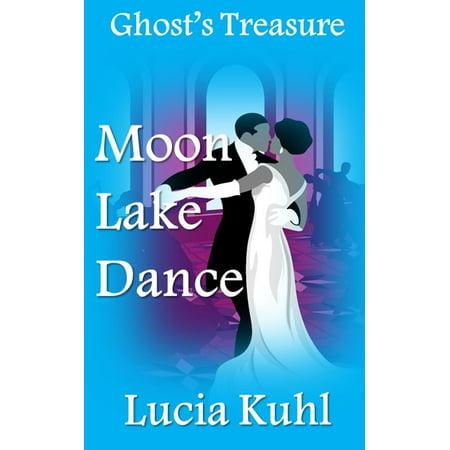 Moon Lake Dance, Ghost Treasure - eBook