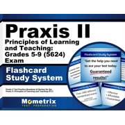 Praxis II Principles of Learning and Teaching: Grades 5-9 (5623) Exam Flashcard Study System: Praxis II Test Practice Questions & Review for the Praxis II: Principles of Learning and Teaching (PLT)