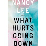 What Hurts Going Down - eBook