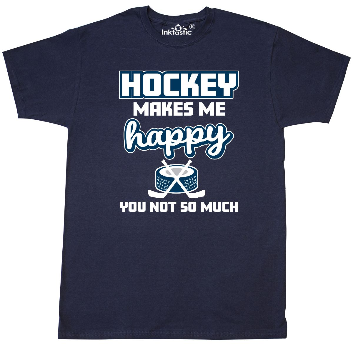 Inktastic Hockey Makes Me Happy You Not So Much T-Shirt Sports Sport Puck Sticks by Inktastic