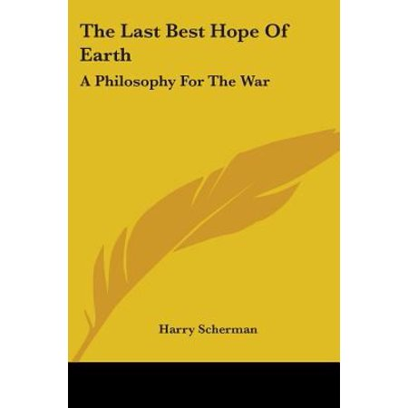 The Last Best Hope of Earth: A Philosophy for the War (Best Philosophy Products Review)
