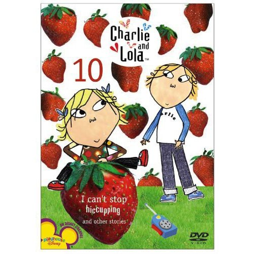 Charlie & Lola: Volume 10 - I Can't Stop Hiccuping! (Widescreen)