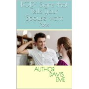 Body Signs that Tells your Spouse want Sex - eBook