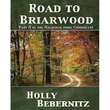 Road to Briarwood Road to Briarwood