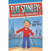 Flat Stanley's Worldwide Adventures #15: Lost in New York (Hardcover)