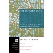 The Tangled Bank (Hardcover)