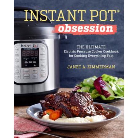 Instant Pot(r) Obsession : The Ultimate Electric Pressure Cooker Cookbook for Cooking Everything Fast - Cute Cookie Ideas For Halloween