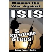 Winning the War Against ISIS - eBook
