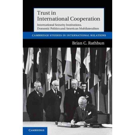 Trust In International Cooperation  9781107014718