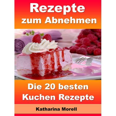 Rezepte zum Abnehmen - Die 20 besten Kuchen Rezepte - eBook](Halloween Rezepte Kuchen Backen)