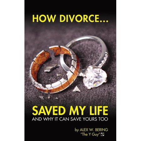 How Divorce Saved My Life - eBook