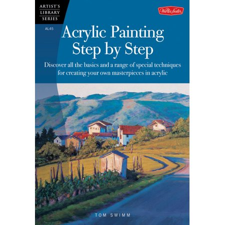 Acrylic Painting Step by Step : Discover All the Basics and a Range of Special Techniques for Creating Your Own Masterpieces in - Face Painting Step By Step For Halloween