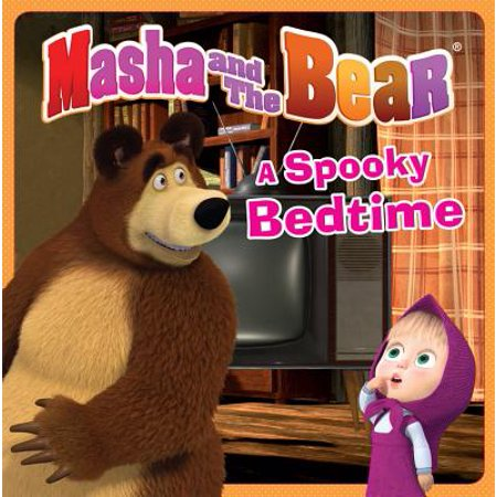 Masha and the Bear: A Spooky Bedtime - eBook (Masha And The Bear Halloween Costume)