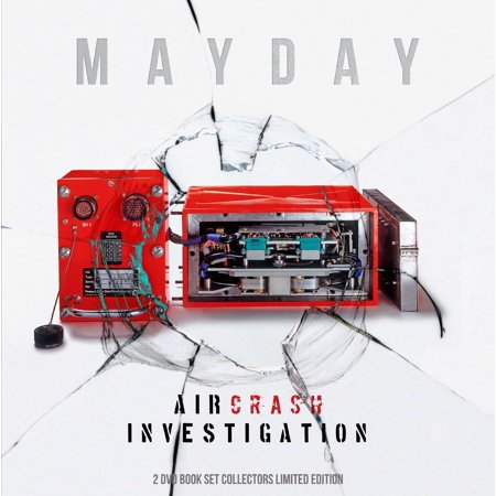 Mayday : Air Crash Investigation