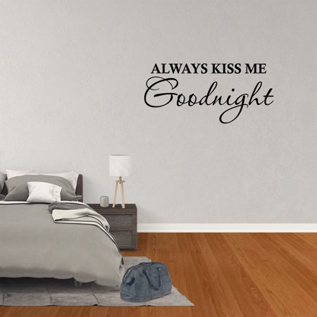 Wall Decal Quote Always Kiss Me Goodnight Decor Bedroom Vinyl Sticker JP739