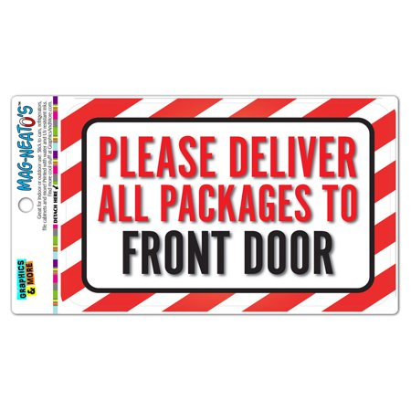 Please Deliver All Packages To Front Door MAG-NEATO'S(TM) Automotive Car Refrigerator Locker Vinyl