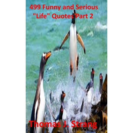 """499 Funny and Serious """"Life"""" Quotes Part 2 - eBook - Funny Halloween Quotes Phrases"""
