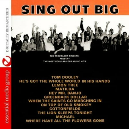 Sing Out Big: The Most Popular Folk Music Hits (CD) (Remaster)