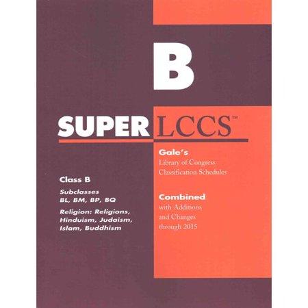 Superlccs: Class B - Subclasses Bl, Bm, Bp, Bq, Religion, Hinduism, Judaism, Islam, Buddhism