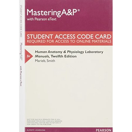 MasteringA&P with Pearson eText -- ValuePack Access Card -- for Human Anatomy & Physiology Laboratory Manuals, 9780133999303, Printed Access Code, 12th