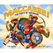 Maccabee!: The Story of Hanukkah (Hardcover)