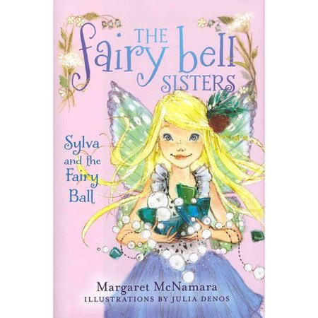 Sylva and the Fairy Ball by
