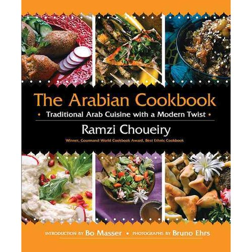 The Arabian Cookbook: Traditional Arab Cuisine with a Modern Twist