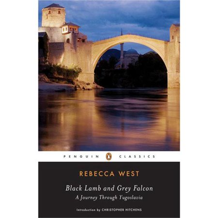 Black Lamb And Grey Falcon: A Journey Through Yugoslavia by