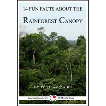 14 Fun Facts About the Rainforest Canopy - eBook