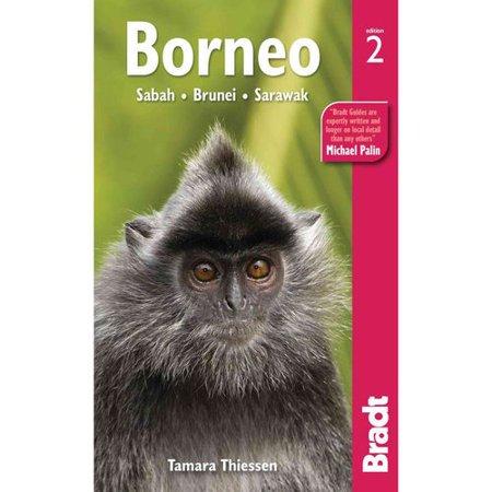 Bradt Borneo: Sabah, Sarawak, Brunei