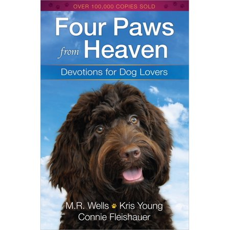 Four Paws from Heaven : Devotions for Dog Lovers ()