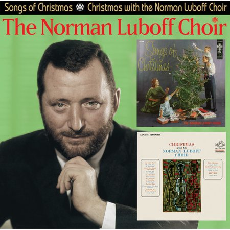 Songs Of Christmas / Christmas With The Norman Luboff - Free Choir Songs